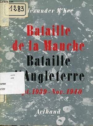 BATAILLE DE LA MANCHE - BATAILLE D'ANGLETERRE. SEPTEMBRE 1939 - NOVEMBRE 1940.: MAC KEE ...