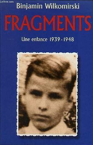 FRAGMENTS - UNE ENFANCE 1939-1949.: WILKOMIRSKI BINJAMIN
