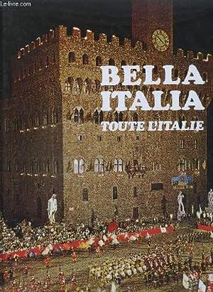 BELLA ITALIA TOUTE L'ITALIE .: LEPROHON PIERRE