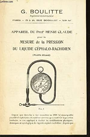 BROCHURE : APPAREIL DU PROF HENRI CLAUDE: MAISON G. BOULITTE