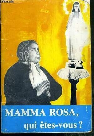 MAMMA ROSA, QUI ETES-VOUS ?: LOUISE MARIE