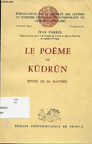 LE POEME DE KUDRUN - ETUDE DE SA MATIERE.: CARLES JEAN