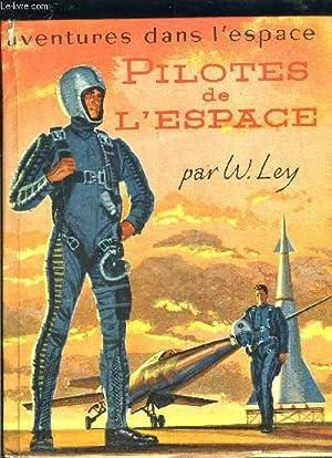PILOTES DE L ESPACE- AVENTURES DANS L ESPACE: LEY W