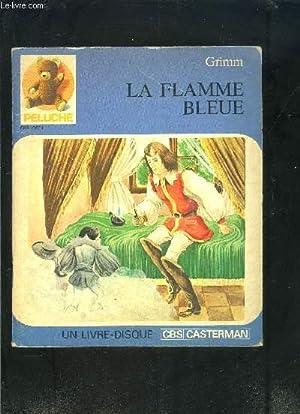 LA FLAMME BLEUE- 1 LIVRE DISQUE (vinyle 45 tours): GRIMM
