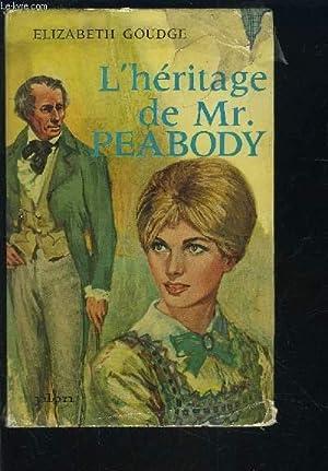 L HERITAGE DE Mr PEABODY: GOUDGE ELIZABETH