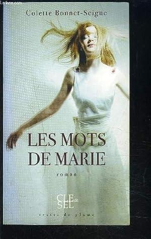 LES MOTS DE MARIE: BONNET SEIGUE COLETTE
