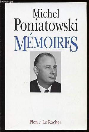 MEMOIRES.: PONIATOWSKI MICHEL