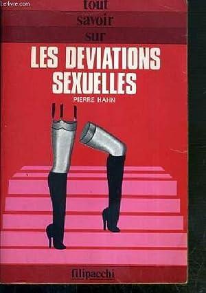 LES DEVIATIONS SEXUELLES / COLLECTION TOUT SAVOIR SUR.: HAHN PIERRE