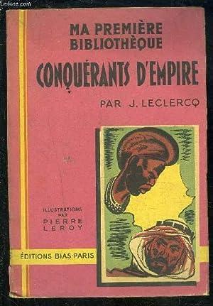 CONQUERANTS D EMPIRE: LECLERCQ J