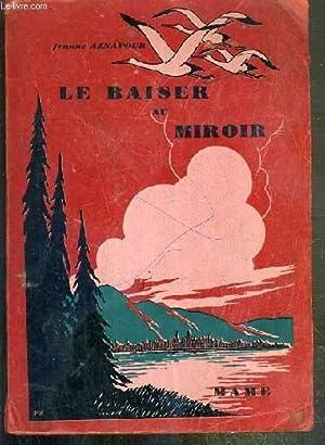 LE BAISER AU MIROIR - SERIE 43 - N°4337: AZNAVOUR JEANNE