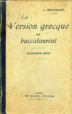 LA VERSION GRECQUE AU BACCALAUREAT TEXTES DONNES DANS LES FACULTES DE FRANCE 1917-1920 ET DISPOSES ...