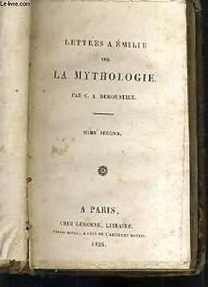 LETTRES A EMILIE SUR LA MYTHOLOGIE -: DEMOUSTIER C. A.