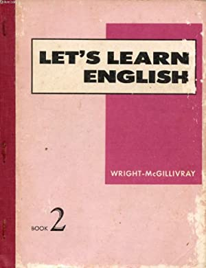 LET'S LEARN ENGLISH, BOOK 2, BEGINNING COURSE: WRIGHT AUDREY L.,