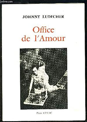 OFFICE DE L AMOUR: LUDECHER JOHNNY