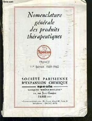 SPECIA - NOMENCLATURE GENERALE DES PRODUITS THERAPEUTIQUES - 11eme EDITION 1959-1960.: COLLECTIF