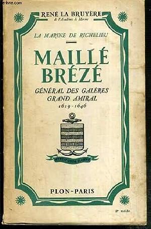 MAILLE BREZE - GENERAL DES GALERES -: BRUYERE LA RENE