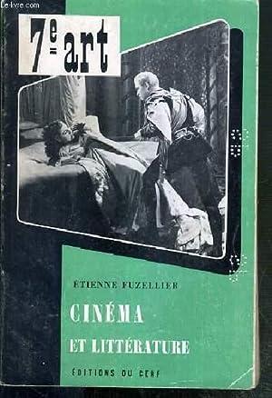 CINEMA ET LITTERATURE / COLLECTION 7e ART: FUZELLIER ETIENNE