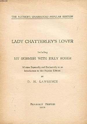 LADY CHATTERLEY'S LOVER, Including MY SKIRMISH WITH: LAWRENCE D. H.
