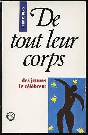 """DE TOUT LEUR CORPS DES JEUNES TE CELEBRENT - COLLECTION """"VIVRE CROIRE CELEBRER"""".: DENIS ..."""