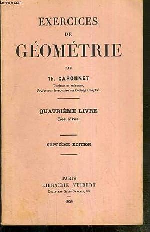 EXERCICES DE GEOMETRIE - QUATRIEME LIVRE. LES: CARONNET TH.
