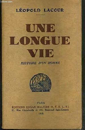 UNE LONGUE VIE - HISTOIRE D'UN HOMME / BIBLIOTHEQUE DE L'HERISSON.: LACOUR LEOPOLD