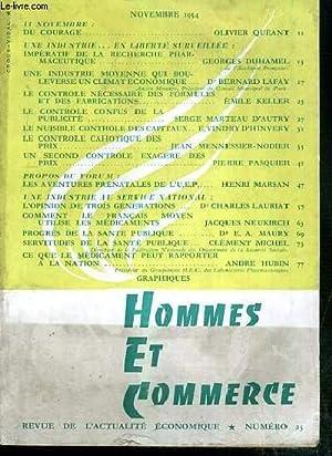 HOMMES ET COMMERCE - N° 23 - NOVEMBRE 1954 - du courage par Olivier Queant, une industrie.en ...