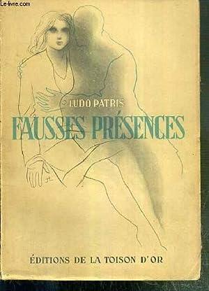 FAUSSES PRESENCES: PATRIS LUDO