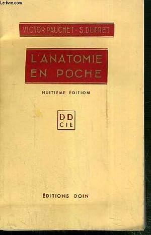 L'ANATOMIE EN POCHE - 8eme EDITION AUGMENTEE.: PAUCHET VICTOR -