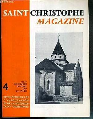 SAINT CHRISTOPHE MAGAZINE - N°4 - SEPTEMBRE-OCTOBRE 1969 - SIX MILLIONS DE BLESSES, CENT ...