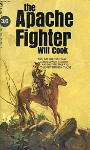 THE APACHE FIGHTER: COOK WILL