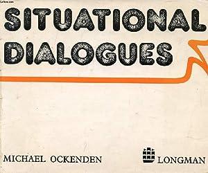 SITUATIONAL DIALOGUES: OCKENDEN MICHAEL