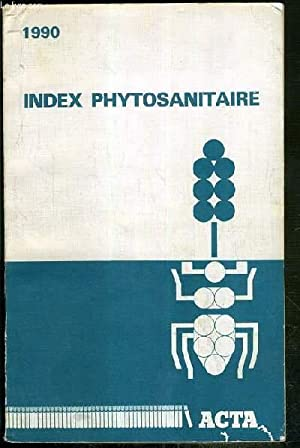INDEX PHYTOSANITAIRE - 1990: COLLECTIF
