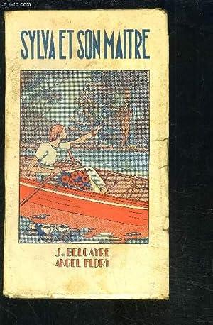 SYLVA ET SON MAITRE: DE BELCAYRE- FLORY