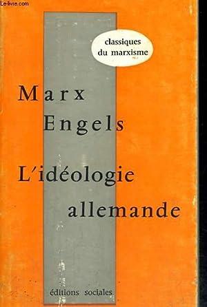 L'IDEOLOGIE ALLEMANDE: MARX Karl et