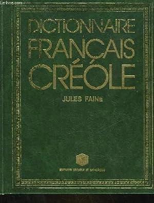 DICTIONNAIRE FRANCAIS-CREOLE: FAINE JULES