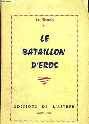 LE BATAILLON D'EROS: NISMOIS LE