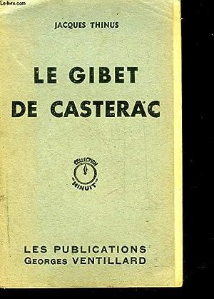 LE GIBET DE CASTERAC: THINUS JACQUES