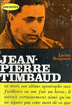 JEAN-PIERRE TIMBAUD: MONJAUVIS Lucien