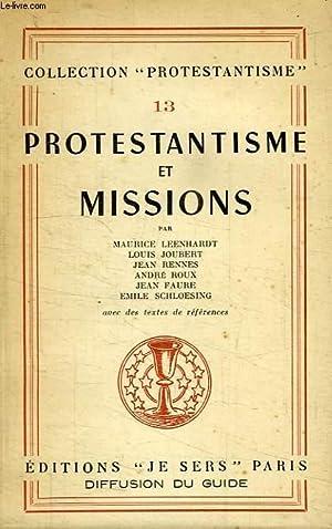 PROTESTANTISME, N° 13, PROTESTANTISME ET MISSIONS: COLLECTIF