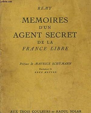 MEMOIRES D'UN AGENT SECRET DE LA FRANCE LIBRE - Livre 2 - Juin 1940-Juin 1942: REMY