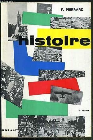 HISTOIRE - TROISIEME ANNEE - EPOQUE CONTEMPORAINE 1815-1960 - MANUELS D'ENSEIGNEMENT TECHNIQUE...