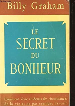 LE SECRET DU BONHEUR - (THE SECRET OF HAPPINESS): GRAHAM BILLY