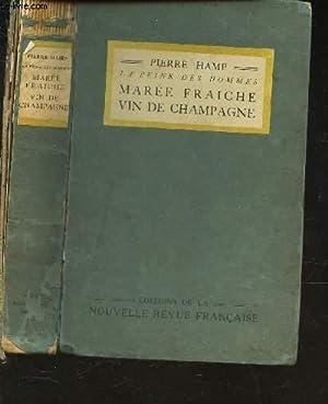 LA PEINE DES HOMMES - MAREE FRAICHE: HAMP PIERRE