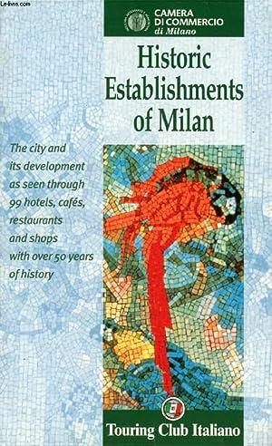HISTORIC ESTABLISHMENTS OF MILAN: COLLECTIF