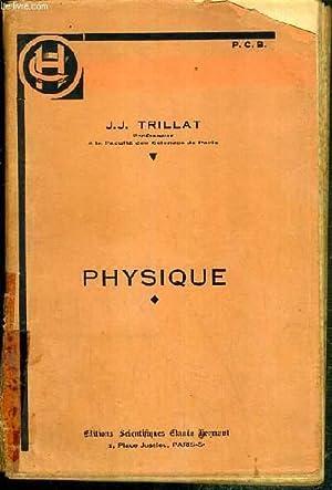 PHYSIQUE - METROLOGIE - MECANIQUE - PROPRIETE: TRILLAT J.J.