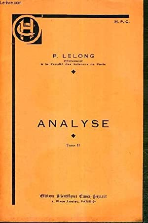 ANALYSE - TOME II - series numeriques,: LELONG P.