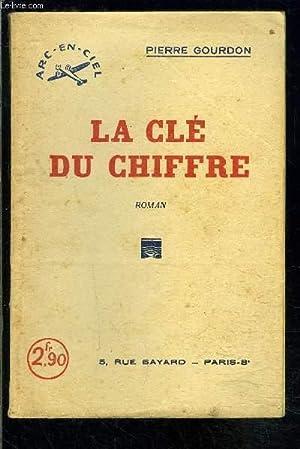 LA CLE DU CHIFFRE: GOURDON PIERRE