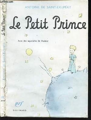 LE PETIT PRINCE -: DE SAINT-EXUPERY ANTOINE