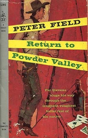RETURN TO POWDER VALLEY: FIELD PETER