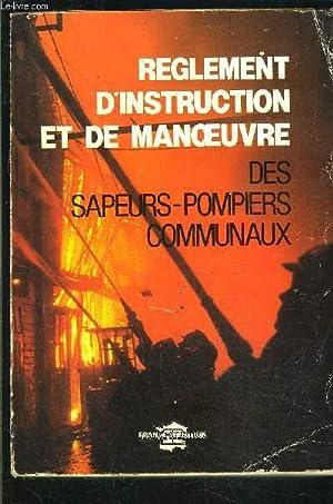 REGLEMENT D INSTRUCTION ET DE MANOEUVRE DES POMPIERS COMMUNAUX: COLLECTIF